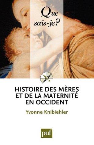 Histoire de la maternité en occident_Historia de la maternidad en el Occidente